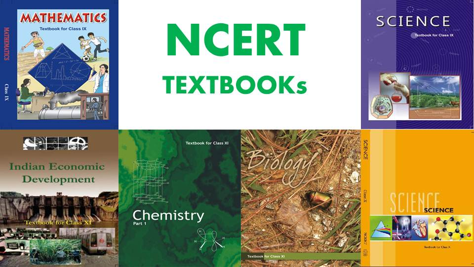 NCERT TEXTBOOKs