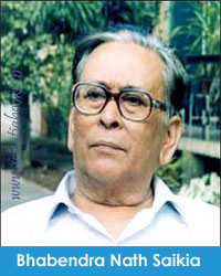 Bhabendra Nath Saikia ভবেন্দ্ৰ নাথ শইকীয়া